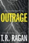 Outrage (Faith McMann Trilogy) - T.R. Ragan