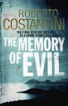 The Memory of Evil - Roberto Costantini, N. S. Thompson