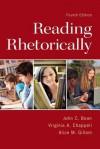 Reading Rhetorically (4th Edition) - John C. Bean