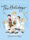 Fleurville Trilogy: The Holidays - Comtesse de Ségur, Stephanie Smee