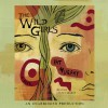 The Wild Girls - Pat Murphy, Coleen Marlo