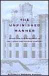 Unfinished Manner - Elizabeth Wanning Harries