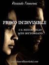 Primo Indivisibile e il mistero dello iato dittongato - Ricardo Tronconi