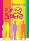 O Primeiro Livro do Diário de Sofia - Marta Gomes, Nuno Bernardo, Sofia Afonso, Nuno Bernardo, Sofia Afonso