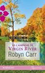 Le campane di Virgin River - Robyn Carr, Maria Claudia Rey