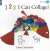 123 I Can Collage! (Starting Art) - Irene Luxbacher
