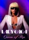 Lady Gaga: Queen Of Pop - Emily Herbert