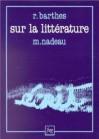 Sur la littérature - Roland Barthes, Maurice Nadeau