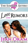 Love and Rumors: A Beach Reads Movie Star Billionaire Contemporary Romance (Book Club Edition) (The Summer Sisters Tame the Billionaires 1) - Jean Oram