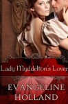 Lady Myddelton's Lover (An Edwardian Romance) - Evangeline Holland