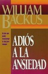 Adiós a la Ansiedad - William Backus