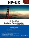 HP Certified Systems Administrator (2nd Edition) - Asghar Ghori