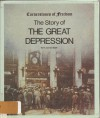 Story of the Great Depression (Cornerstones of Freedom) - R. Conrad Stein