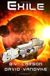Exile (Star Force Series) (Volume 11) - B. V. Larson, David VanDyke