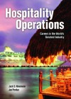 Hospitality Operations: Careers in the World's Greatest Industry - Jack D. Ninemeier, Joe Perdue