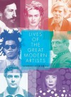 Lives of the Great Modern Artists - Edward Lucie-Smith
