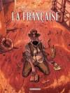 La française, tome 2: Albert - Pablo Túnica, Carlos Trillo