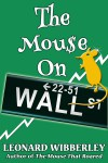 The Mouse On Wall Street - Leonard Wibberley
