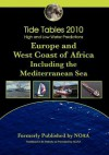 Tide Tables 2010: High and Low Water Predictionseurope and West Coast of Africa - NOAA