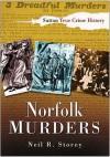 Norfolk Murders - Neil R. Storey