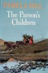 <<The>> Parson's Children - Pamela Hill