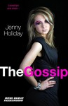 The Gossip (New Wave Newsroom Book 2) - Jenny Holiday
