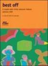 Best off: Il meglio delle riviste letterarie italiane: edizione 2005 - Antonio Pascale