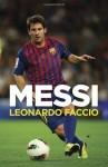 By Leonardo Faccio Messi: Una biograf??a (Vintage Espanol) (Spanish Edition) - Leonardo Faccio