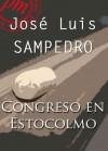 Congreso en Estocolmo (Spanish Edition) - José Luis Sampedro