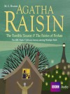 Agatha Raisin: The Terrible Tourist and The Fairies of Fryfam - M.C. Beaton, Penelope Keith