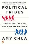 Political Tribes - Amy Chua