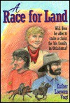 A Race for Land - Esther Loewen Vogt