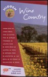 Hidden Wine Country - Marty Olmstead, Ray Riegert