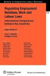 Regulating Employment Relations, Work and Labour Laws. International Comparisons Between Key Countries - Roger Blanpain, Roger Blanpain, Greg J. Bamber