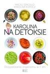 Karolina na detoksie - Szaciłło Maciej, Karolina Kopocz