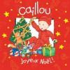 Caillou Joyeux Noël (Confettis) (French Edition) - Johanne Mercier, Pierre Brignaud
