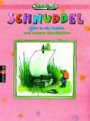 Schnuddel Geht In Die Schule Und Andere Geschichten - Janosch