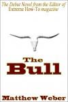 The Bull - Matthew Weber
