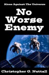No Worse Enemy (The Empire's Corps Book 2) - Christopher Nuttall