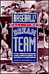 Baseball's All-Time Dream Team - John P. McCarthy Jr.