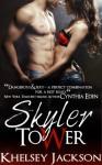 Skyler Tower - Khelsey Jackson