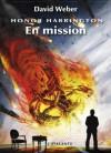 En mission (Honor Harrington, T12) - David Weber, Florence Bury
