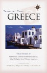 Travelers' Tales Greece: True Stories - Larry Habegger, Larry Habegger, Sean O'Reilly