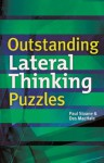 Outstanding Lateral Thinking Puzzles - Paul Sloane, Des MacHale