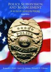 Police Supervision And Management: In An Era Of Community Policing - Kenneth J. Peak, Larry K. Gaines, Ronald W. Glensor