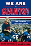 We Are the Giants!: The Oral History of the New York Giants - Richard Whittingham, Wellington Mara