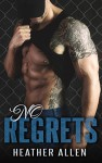 No Regrets (No Regrets Series Book 1) - Heather Allen