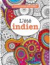 Livres de coloriage ANTI-STRESS 6 : L'été indien (Volume 6) (French Edition) - Elizabeth James