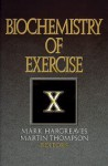 Biochemistry of Exercise X - Martin Thompson