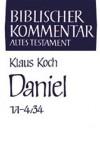 Daniel: 1 (Biblischer Kommentar. Altes Testament) - Klaus Koch